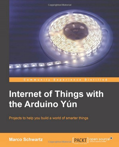 Internet of Things with the Arduino Yùn cover