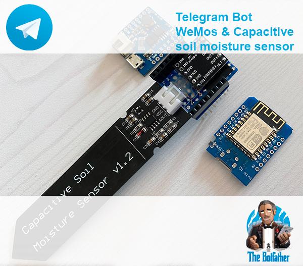 capacitive soil moisture sensor wemos lipo shield telegram bot